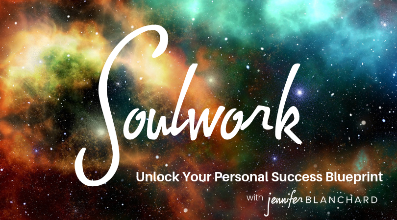 Soulwork: Unlock Your Personal Success Blueprint