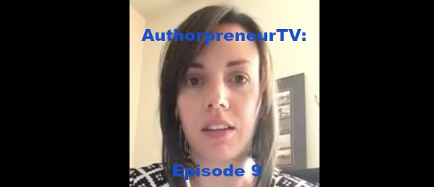 AuthorpreneurTV, Episode 9: The REAL Key to Success