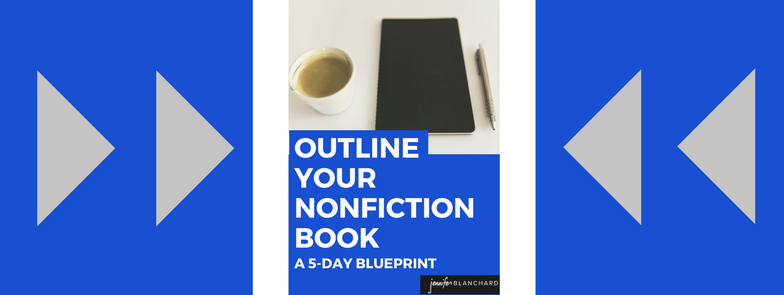 Outline Your Nonfiction Book: A 5-Day Blueprint