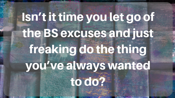 Hidden Block #5: You're Not Willing To Give Up Your Excuses And Try Something Different