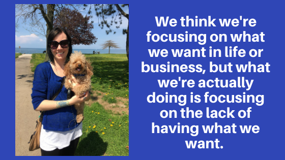 Are You Focusing On What You Want Or On What You Don't Want?