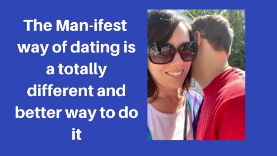 Dating Versus Man-ifesting