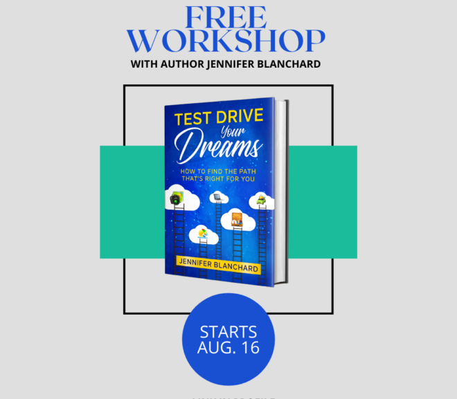 Did You Hear I'm Doing A Free Workshop On Test Driving Your Dreams